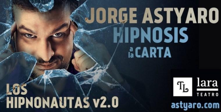 JORGE ASTYARO - LOS HIPNONAUTAS en el Teatro Lara
