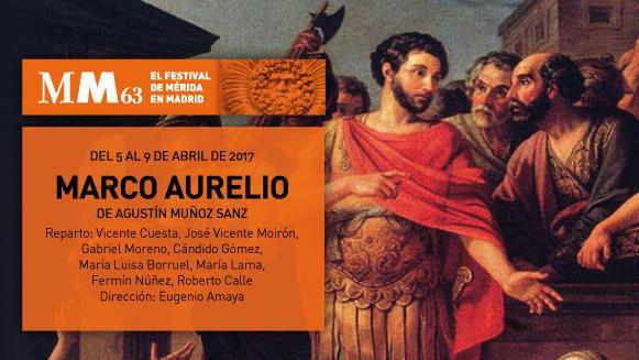 Festival de Mérida en Madrid: Marco Aurelio