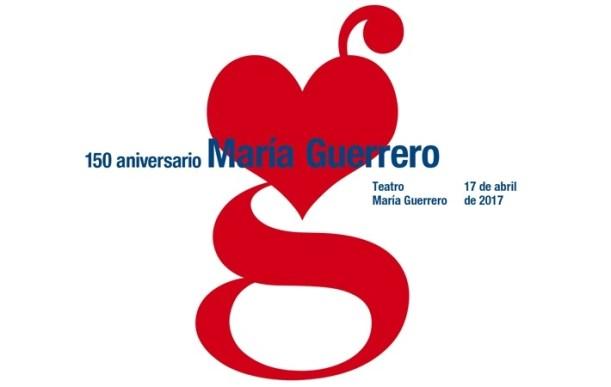 150 ANIVERSARIO MARÍA GUERRERO
