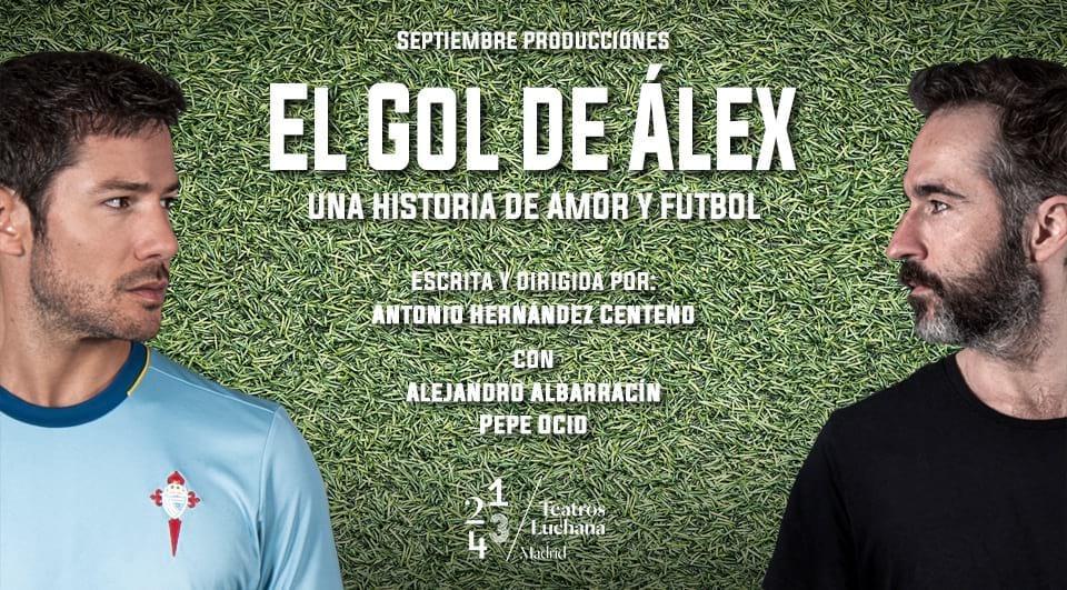 EL GOL DE ÁLEX en los Teatros Luchana, 🌈WorldPride Madrid 2017🌈