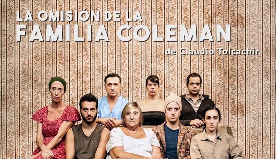 LA OMISIÓN DE LA FAMILIA COLEMAN en los Teatros del Canal