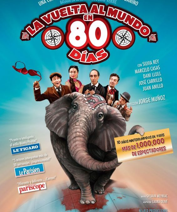 LA VUELTA AL MUNDO EN 80 DÍAS en el Teatro Muñoz Seca