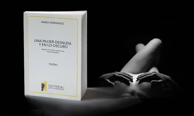 UNA MUJER DESNUDA Y EN LO OSCURO de Mario Hernández