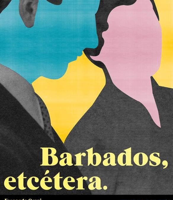 BARBÁDOS, ETCÉTERA en el Pavón Teatro Kamikaze