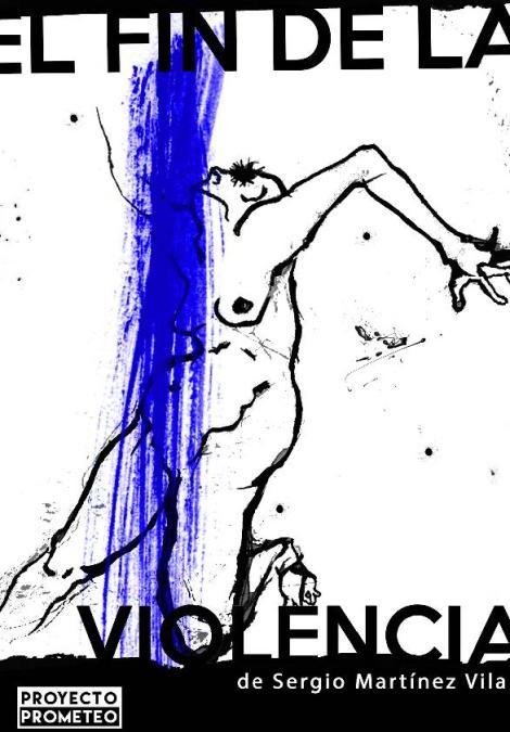 EL FIN DE LA VIOLENCIA en la Sala Cuarta Pared - Madrid Es Teatro