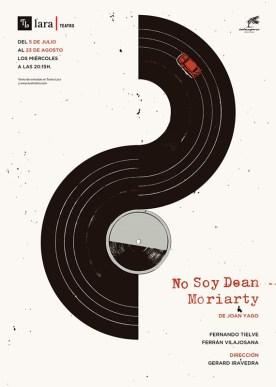 NO SOY DEAN MORIARTY en el Teatro Lara