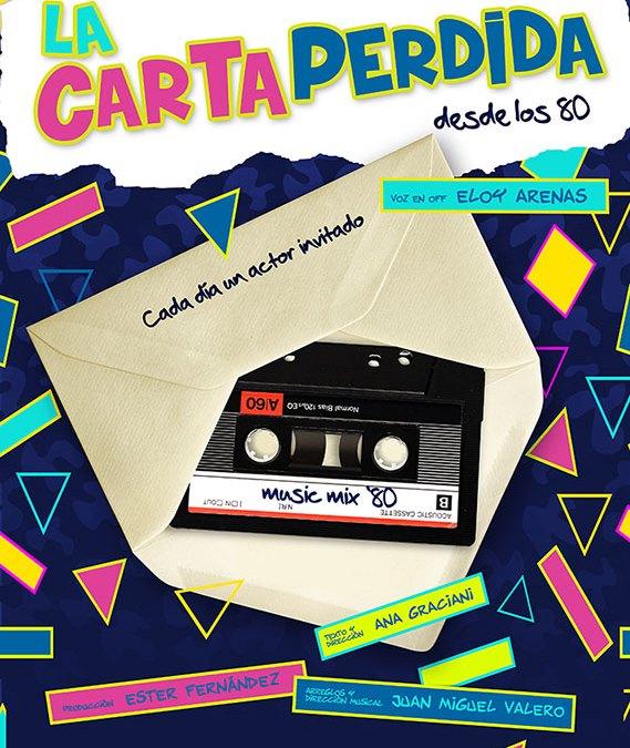 LA CARTA PERDIDA DESDE LOS 80 en el Teatro Lara