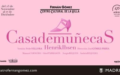 CASA DE MUÑECAS en el Teatro Fernán Gómez