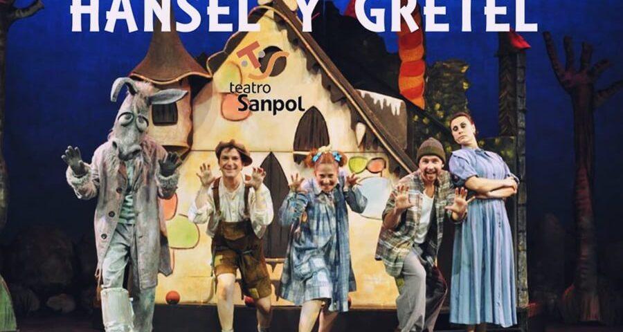 HANSEL Y GRETEL el musical en el Teatro Sanpol