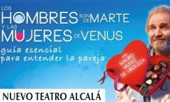 LOS HOMBRES SON DE MARTE Y LAS MUJERES DE VENUS, Nuevo Teatro Alcalá