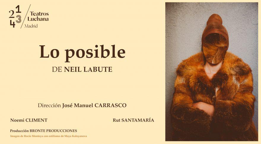 LO POSIBLE de Neil Labute, en los Teatros Luchana
