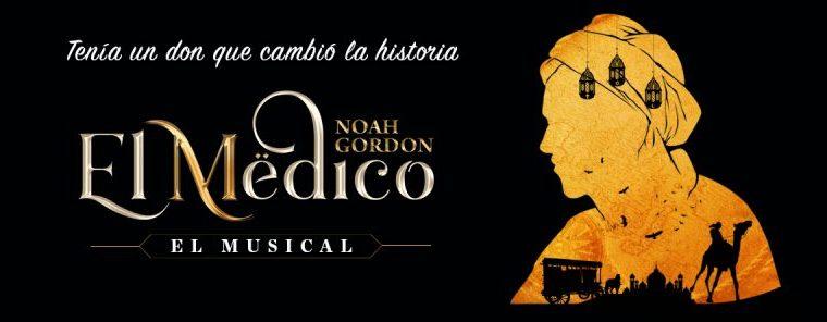 EL MÉDICO, EL MUSICAL, basado en la novela de Noah Gordon, en el Teatro Nuevo Apolo