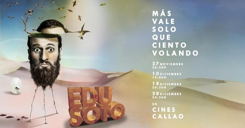 EDU SOTO – Más vale solo que ciento volando en Madrid