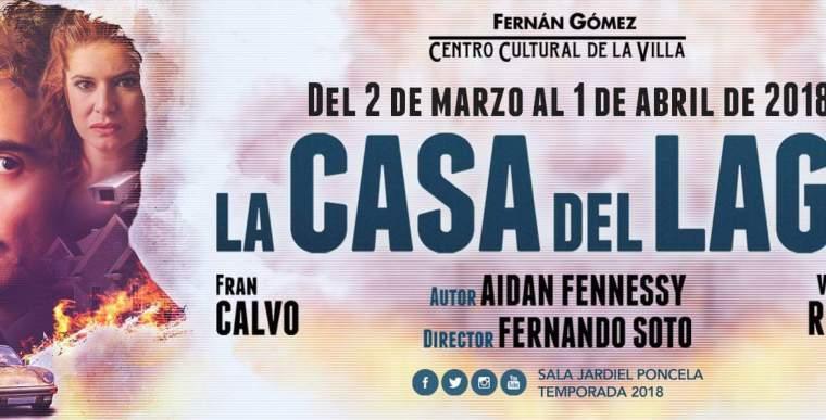 LA CASA DEL LAGO en el Teatro Fernán Gómez
