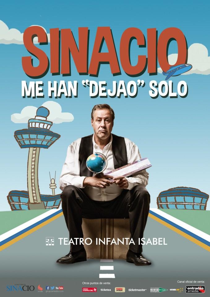 SINACIO, ME HAN DEJAO SOLO, en el Teatro Infanta Isabel