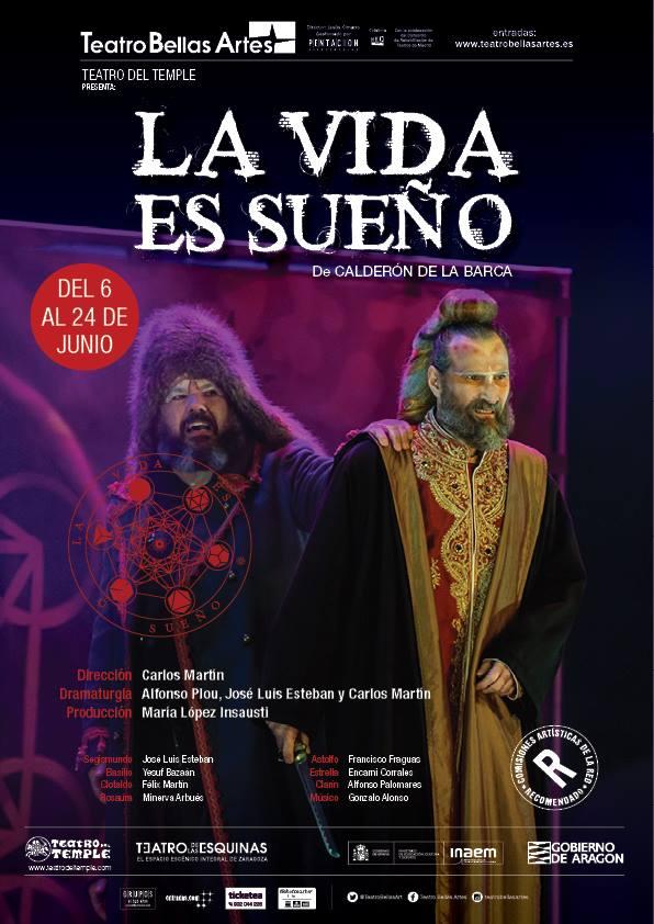 LA VIDA ES SUEÑO en el Teatro Bellas Artes