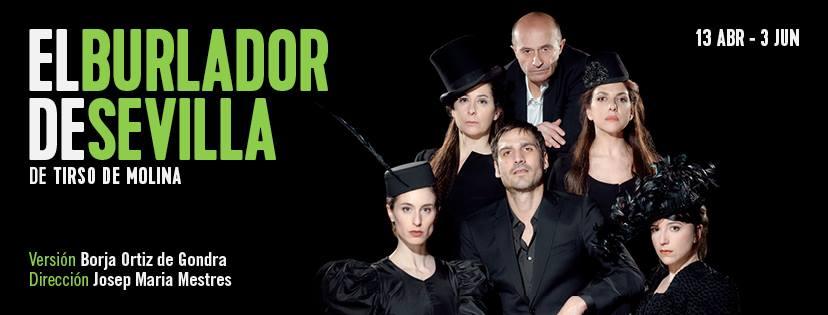 EL BURLADOR DE SEVILLA en el Teatro Clásico