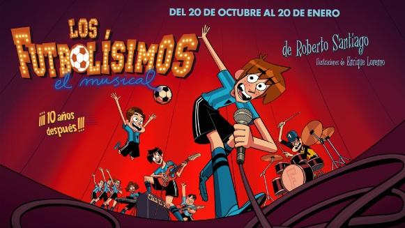 LOS FUTBOLÍSIMOS El Musical en el Teatro La Latina