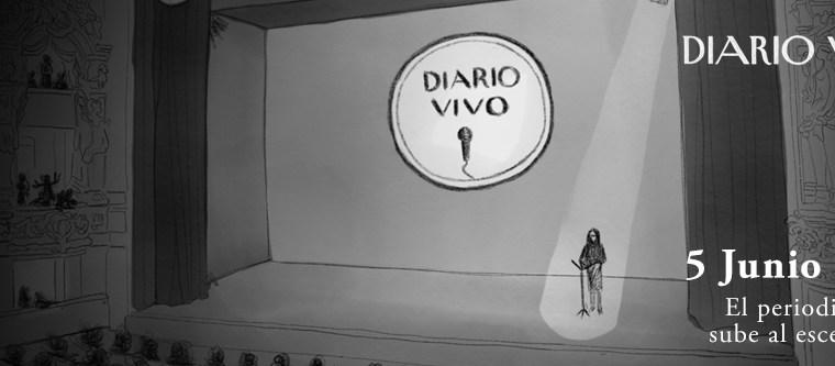 DIARIO VIVO:el periodismo se sube al escenario