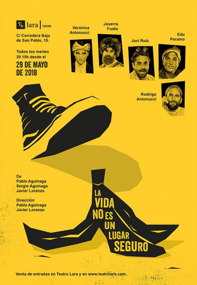 LA VIDA NO ES UN LUGAR SEGURO en el Teatro Lara