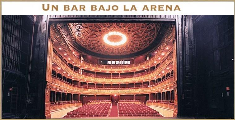 UN BAR BAJO LA ARENA en el Teatro María Guerrero