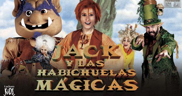 JACK Y LAS HABICHUELAS MÁGICAS en los Teatros Luchana