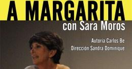 A MARGARITA en los Teatros Luchana