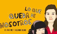 LO QUE QUEDA DE NOSOTROS en los Teatros Luchana