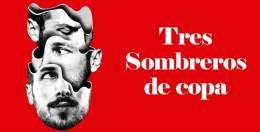TRES SOMBREROS DE COPA en el Teatro de la Zarzuela