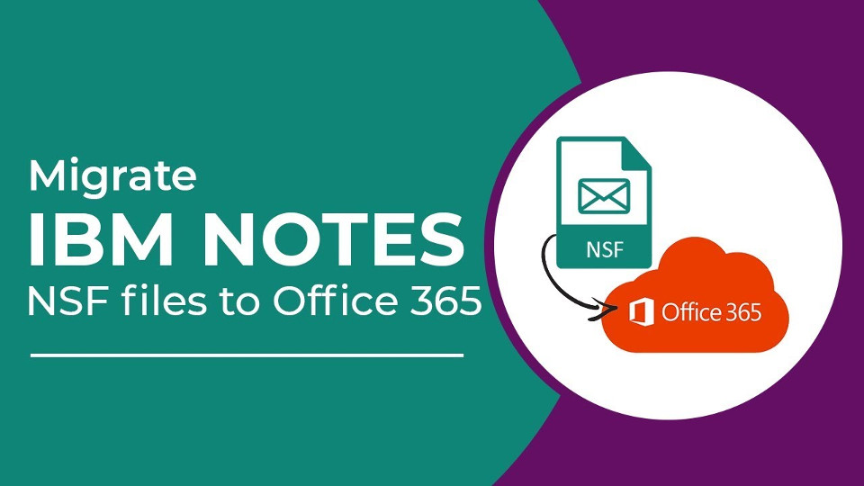 How to Migrate IBM Lotus Notes to Outlook or Office 365