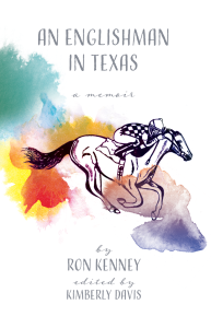 An Englishman in Texas by Ron Kenney Cover