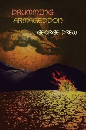 Drumming Armageddon by George Drew book cover