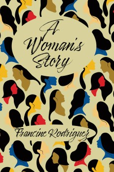 A Woman's Story, short stories by Francine Rodriguez - front cover showing a background pattern of multicolored women's heads on a beige field