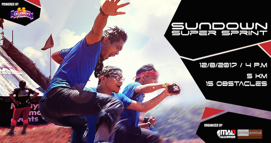 Mad Warrior Sundown Super Sprint 2017 - Powered by Celebrity Fitness Malaysia - Supported by Malaysia Major Events