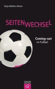 Schwarzer Buchtitel mit weißem Fußball und pinker Schrift: Seitenwechsel. Coming-out im Fußball
