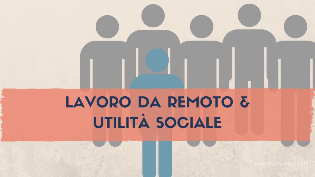 lavoro-da-remoto-e-utilità-sociale
