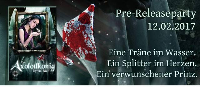Pre-Release Party: Axolotlkönig