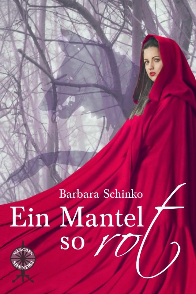 Ein Mantel so rot von Barbara Schinko