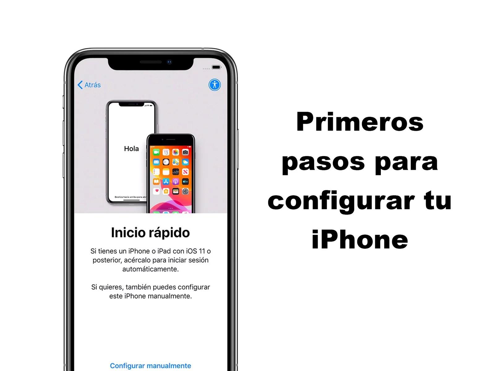 Primeros pasos para configurar un iPhone nuevo