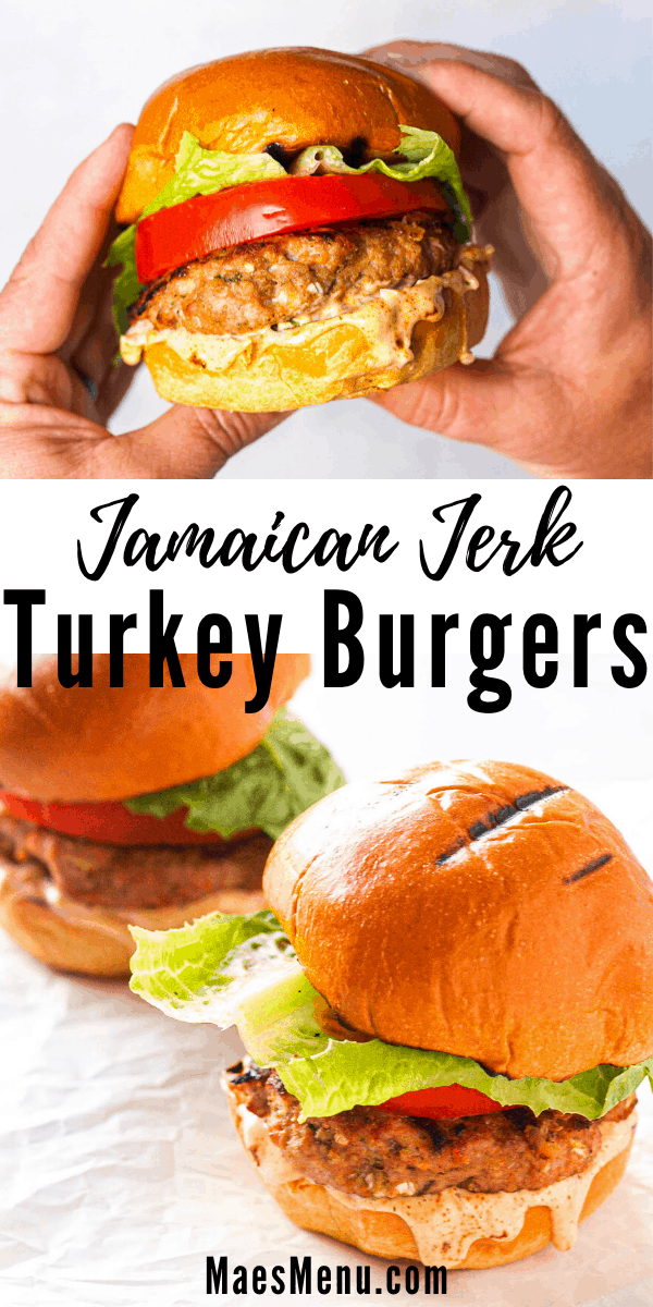 A pinterest pin for jamaican jerk turkey burgers. The top image is of two hands holding a turkey nurger. ON the bottom are two burgers lined up diagonally.