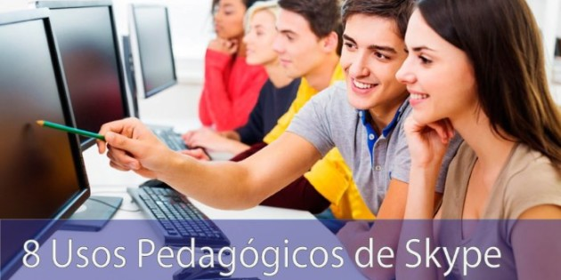 8 Usos de Pedagógicos de Skype: Del Aula, para el mundo