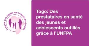 Togo: Des prestataires en sante des jeunes et adolescents outilles grace a UNFPA