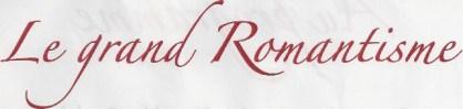le grand romantisme