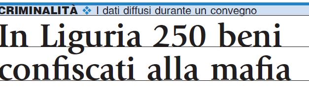Liguria, 250 beni confiscati