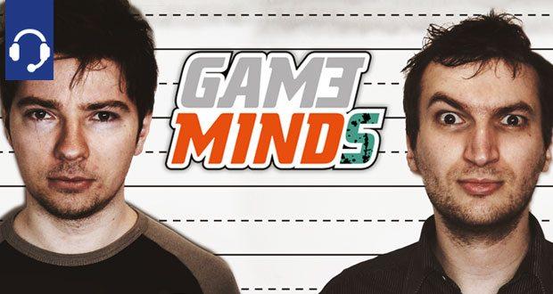 Gameminds Podcast 30