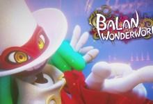 Photo of Xbox Games Showcase: Balan Wonderworld angekündigt