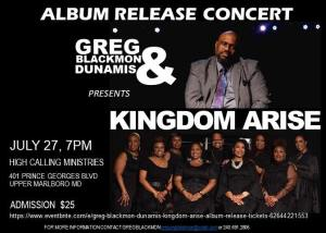 Album Release Concert - Greg Blackmon and Dunamis: Kingdom Arise @ High Calling Ministries
