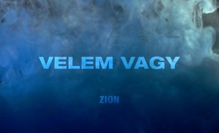 Zion - Velem vagy