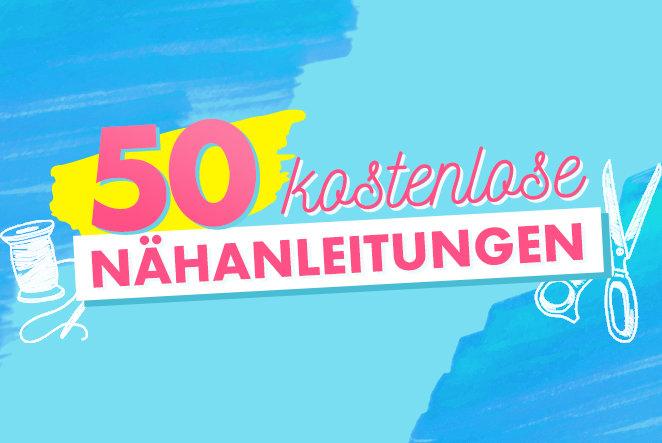 50 kostenlose Nähanleitungen