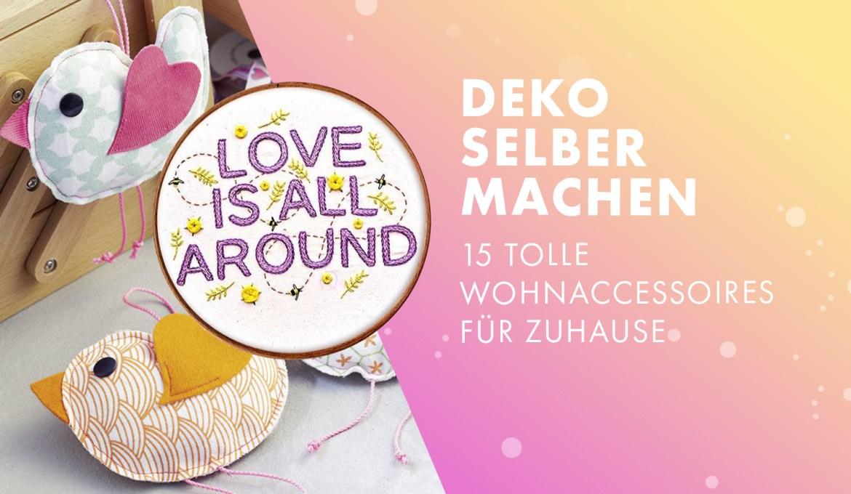 Deko selber machen – 15 tolle Wohnaccessoires für Zuhause